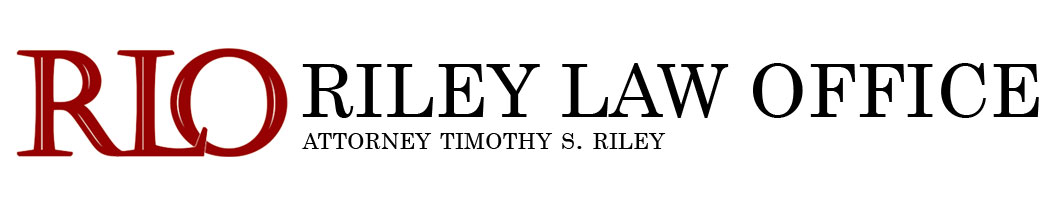 Divorce & Family Law, Riley Law Office, Attorney Timothy S. Riley Madison Wisconsin